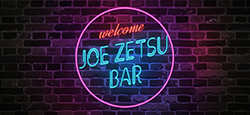 JOE ZETSU BAR